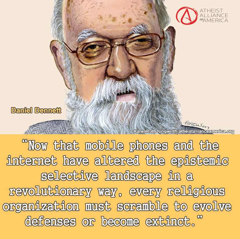Daniel Dennett Evolve Defenses of Become Extinct memes gallery atheist memes atheist alliance of america